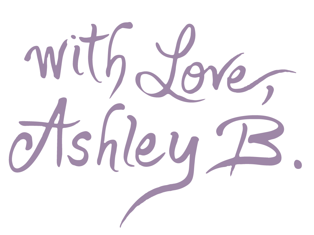 With Love, Ashley B.