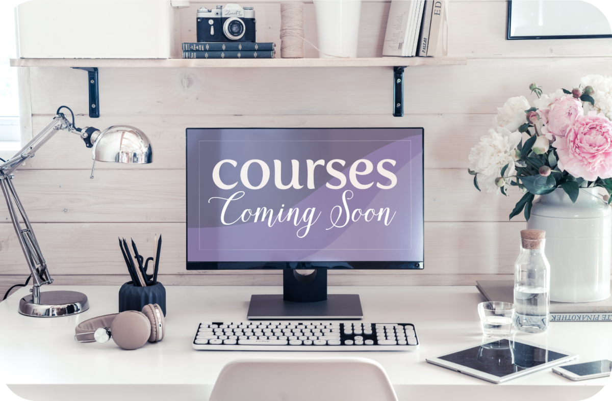 Courses Coming Soon on Screen